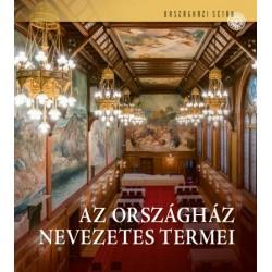 Csákó Beáta - Samu Nagy Dániel: Az Országház nevezetes termei