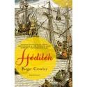 Roger Crowley: Hódítók - Hogyan kovácsolta össze Portugália a történelem első tengeri világbirodalmát