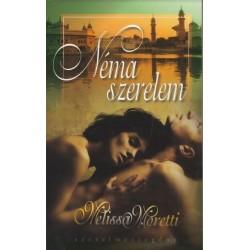 Melissa Moretti: Néma szerelem