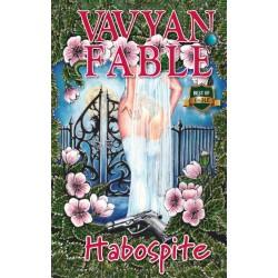 Vavyan Fable: Habospite - puha kötés - 2. kiadás