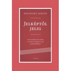 Dolinszky Miklós: Jelképtől jelig - A kreativitás elveszítése a modern Nyugat zenei gyakorlatában