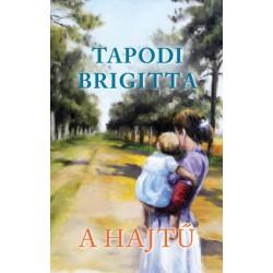 Tapodi Brigitta: A Hajtű