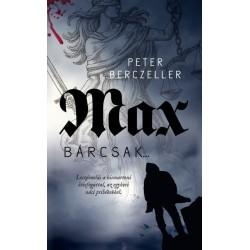 Peter Berczeller: Max - Bárcsak...