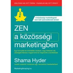Shama Hyder: Zen a közösségi marketingben