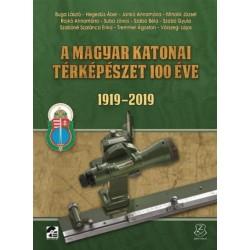A magyar katonai térképészet 100 éve - 1919-2019