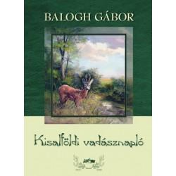 Balogh Gábor: Kisalföldi vadásznapló