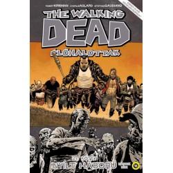 Robert Kirkman: The Walking Dead - Élőhalottak 21. - Nyílt háború - Második rész