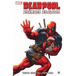 Victor Gischler: Deadpool - Zsémbes zsoldos