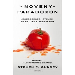 Steven R. Gundry: A növényparadoxon