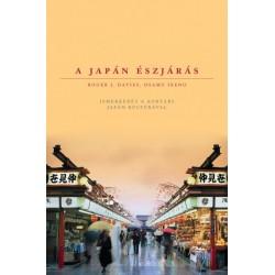 Roger J. Davies - Osamu Ikeno: A japán észjárás - Ismerkedés a kortárs japán kultúrával