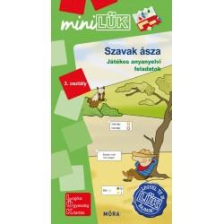 Szavak ásza - 3. osztály - Játékos anyanyelvi feladatok - MiniLÜK