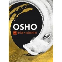 Osho: 3 lépésre a felébredéstől