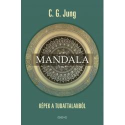 Carl Gustav Jung: Mandala - Képek a tudattalanból