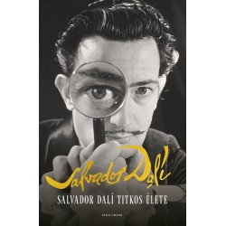 Salvador Dali: Salvador Dalí titkos élete