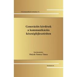 Hulyák-Tomesz Tímea: Generációs kérdések a kommunikációs készségfejlesztésben - A kommunikáció oktatása 11.