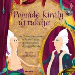 Fodor Veronika: Pomádé király új ruhája