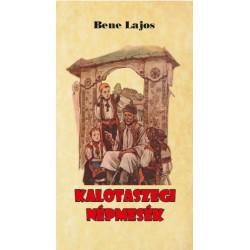 Bene Lajos: Kalotaszegi népmesék