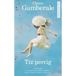 Chiara Gamberale: Tíz percig