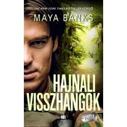 Maya Banks: Hajnali visszhangok