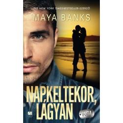 Maya Banks: Napkeltekor, lágyan