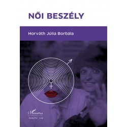 Horváth Júlia Borbála: Női beszély