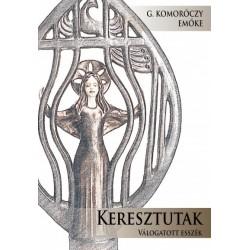 G. Komoróczy Emőke: Keresztutak