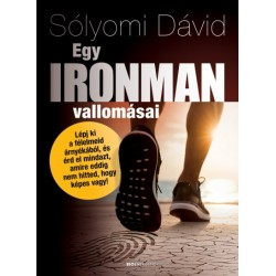 Sólyomi Dávid: Egy ironman vallomásai