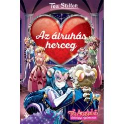 Tea Stilton: Az álruhás herceg