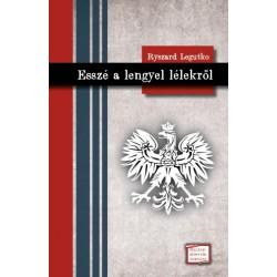 Ryszard Legutko: Esszé a lengyel lélekről