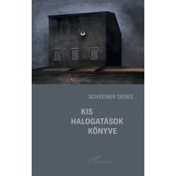 Schreiner Dénes: Kis halogatások könyve