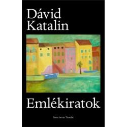 Dávid Katalin: Emlékiratok
