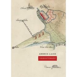Ambrus Lajos: Várostérkép