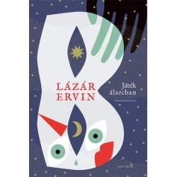 Lázár Ervin: Játék álarcban