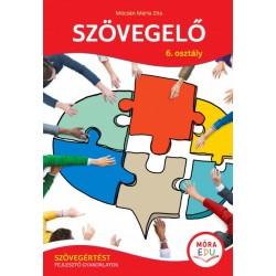 Mócsán Mária Zita: Szövegelő - 6. osztály - Szövegértést fejlesztő gyakorlatok