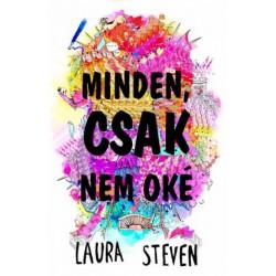 Laura Steven: Minden, csak nem oké