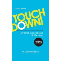 Touchdown! - Így teheti verhetetlenné vállalkozását -- Kézikönyv a stratégiáról