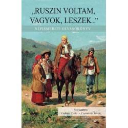 Csernicskó István - Fedinec Csilla: Ruszin voltam, vagyok, leszek... - Népismereti olvasókönyv