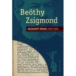Beöthy Zsigmond: Válogatott írások (1839-1849)