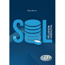 Bódy Bence: Az SQL példákon keresztül - (Második kiadás)
