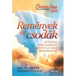 Amy Newmark - Natasha Stoynoff: Remények és csodák - 101 történet hitről, beteljesült imákról és az isteni beavatkozásról