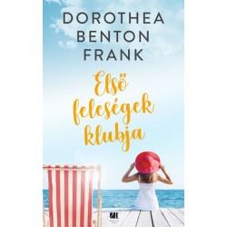 Dorothea Benton Frank: Első feleségek klubja