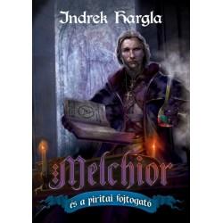 Indrek Hargla: Melchior és a piritai fojtogató