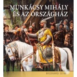 Andrássy Dorottya - Bojtos Anikó - Dúzsi Éva: Munkácsy Mihály és az Országház