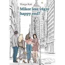 Warga Kati: Mikor lesz végre happy end?