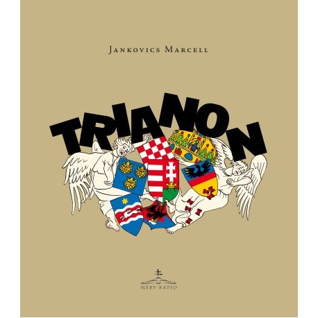 Jankovics Marcell: Trianon