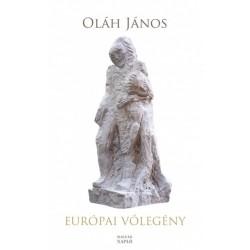 Oláh János: Európai vőlegény - Összegyűjtött színművek és hangjátékok