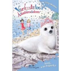 Daisy Meadows: Varázslatos Állatbirodalom - Anni, a tó bajnoka