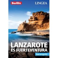 Lanzarote és Fuerteventura - Barangoló