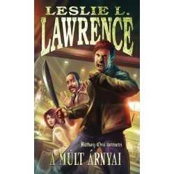 Leslie L. Lawrence: A múlt árnyai - Báthory Orsi történetei