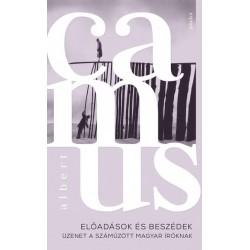 Albert Camus: Előadások és beszédek - Üzenet a száműzött magyar íróknak